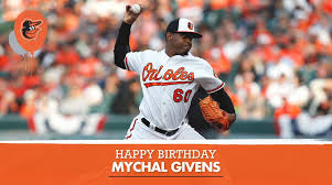 Happy 28th Birthday to Mychal Givens! 👍... - Baltimore Orioles ...