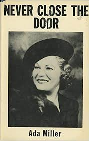 Never close the door: Miller, Ada: 9780911024005: Amazon.com: Books