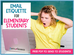 Email Etiquette for Elementary Students ...