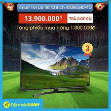 📺Smart Tivi LG 4K 43 inch 43UK6540PTD... - Điện máy XANH (dienmayxanh.com)