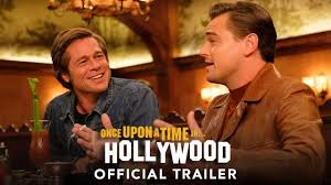 ONCE UPON A TIME IN HOLLYWOOD - Official Trailer (HD) - YouTube