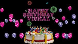 vishal happy birthday to you you