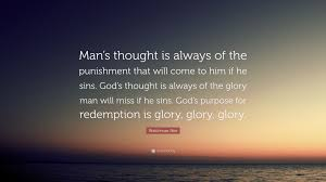 """watchman nee quote """"man s thought is always of the punishment"""