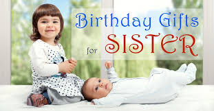 25 birthday gifts for sister perfect