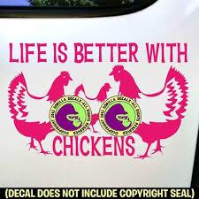 Life Is Better With Chickens Chicken Vinyl Decal Sticker Gorilla Decals