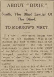 Robert 'Dixie' Smith, 'the blind leader of the blind'. – History ...