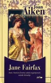 Jane Fairfax · Joan Aiken · Könyv · Moly