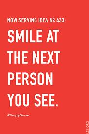 serve a smile simplyserve lds lds quotes spiritual