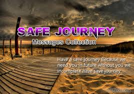 safe journey wishes sms