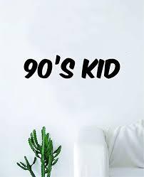 Amazon Com 90s Kid Wall Decal Sticker Vinyl Art Bedroom Living Room Decor Decoration Teen Quote Inspirational Funny Old School Video Games Cartoons Nostolgia Home Kitchen