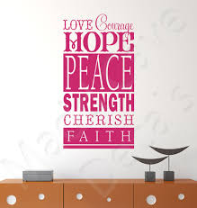 Wall Decal Love Courage Hope Peace