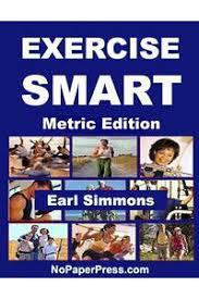 楽天Kobo電子書籍ストア: Exercise Smart - Metric Edition - Earl Simmons -  1230000241137