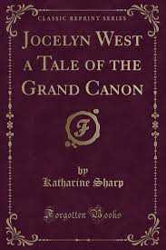 Buy Jocelyn West a Tale of the Grand Canon (Classic Reprint) Book Online at  Low Prices in India | Jocelyn West a Tale of the Grand Canon (Classic  Reprint) Reviews & Ratings -