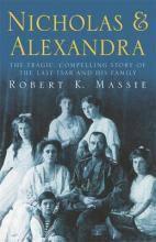 Nicholas & Alexandra : Robert K. Massie : 9780575400061