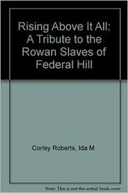 Amazon.com: Rising Above It All: A Tribute to the Rowan Slaves of ...
