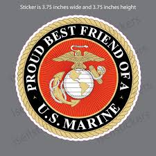 Proud Best Friend Of A Us Marine Military Car Sticker Decal