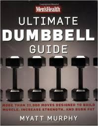 men s health ultimate dumbbell guide