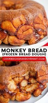 monkey bread recipe frozen bread dough