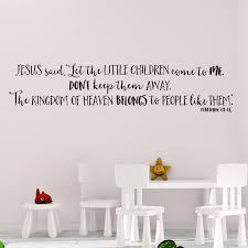 Matthew 19v14 Vinyl Wall Decal 1 Let The Little Children Come To Me
