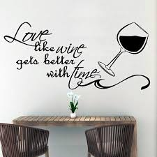 Fun Love Like Wine Gets Better With Time Wall Stickers Wallpaper Decal Sticker Ebay