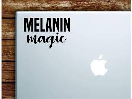 Melanin Magic Laptop Apple Macbook Car Quote Wall Decal Sticker Art Vinyl Cute Inspirational Teen Boy Girl Beautiful Woman Women Cute Newegg Com