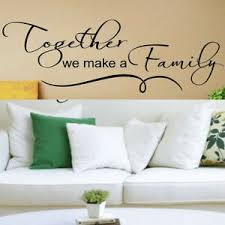 art home decor wall decal together we make a family quotes wall