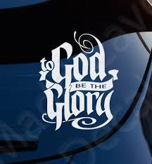 To God Be The Glory Decal Christian Car Decal Christian Car Sticker Christian Car Decals Christian Decals Christian Car Decals Window Stickers