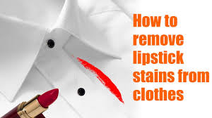 remove lipstick stains from clothes