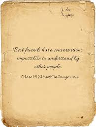 best friends have conversations impossibie to understand by other