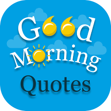 best positive quotes good morning quotes wishes apl di