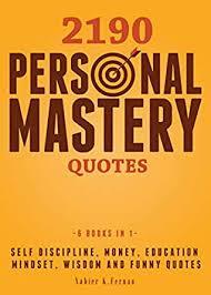 com personal mastery quotes self discipline money