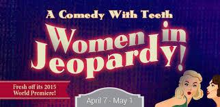 Women in Jeopardy | By Wendy MacLeod | Key City Public Theatre