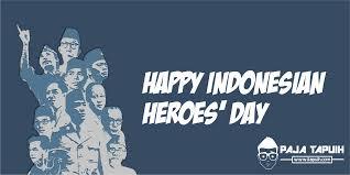 quotes keren tentang heroes day hari pahlawan paja tapuih