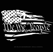 Amazon Com Owntheavenue We The People American Tattered Flag Decal Sticker 2a Version 2nd Amendment White 10 Vc Wht Model Wtp2aflag Vc 10 Inch Automotive
