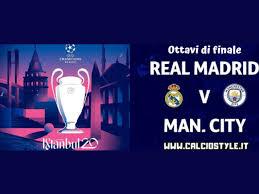 Real Madrid-Manchester City: le probabili formazioni e dove ...
