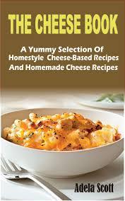 The Cheese Book eBook by Adela Scott | Rakuten Kobo