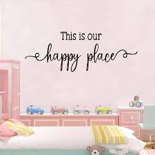 This Is Our Happy Place Wall Stickers Quote For Kids Room Decor Sticker Vinyl Wall Art Decals Child Bedroom Wallpaper Home Decal Wall Stickers Aliexpress