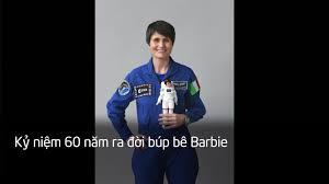 Búp bê Barbie phi hành gia - Video đã phát trên VTV