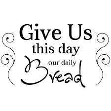 Give Us This Day Our Daily Bread Wall Decal Kitchen Wall Decal