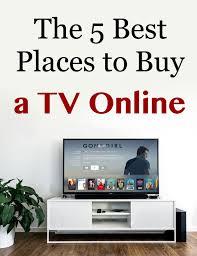 The 5 Best Places to Buy a TV Online #bradsdeals #tv #smarttv #sports  #superbowl #tvdeals #cheaptv #cinema #lifehacks