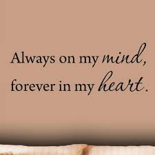 Winston Porter Dollins Always On My Mind Forever In My Heart Wall Decal Wayfair