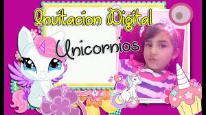 Video Invitacion Digital Cumpleanos Unicornios Youtube