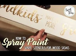 How To Spray Paint Vinyl Stencils For Wood Signs Youtube