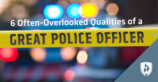 qualities of a great police officer