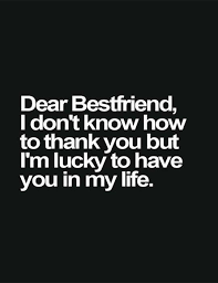 dear best friend bff quotes best friend quotes friendship quotes
