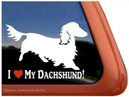 I Love My Dachshund Longhaired Dachshund Vinyl Dog Window Decal Sticker Ebay