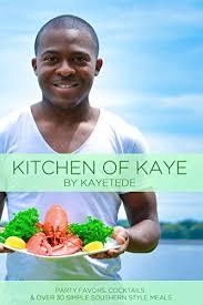 Kitchen Of Kaye: by Kaye Tede - Kindle edition by Tede, Kaye, Howard,  Sonya. Cookbooks, Food & Wine Kindle eBooks @ Amazon.com.