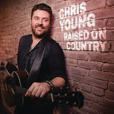 chris young raised on country daily