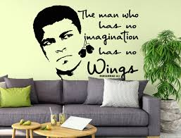 The Man Who Has Not Imagination Has No Wings Muhammad Ali Quote Sticker Decor Wall Decal Icon Iconic Vintage Retro Mural Boxer