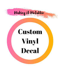 New Custom Vinyl Decal Sticker Personalized Vinyl Decal Decal Sticker For Tumbler Wine Decal Stickers